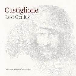 Castiglione: Lost Genius