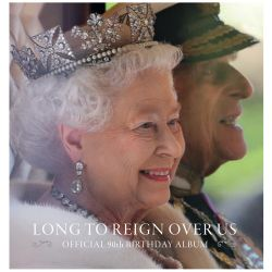 Buckingham Palace Long to Reign Over Us: Official Souvenir Album