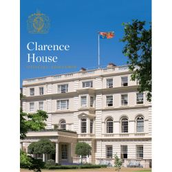 Clarence House: The Official Souvenir Guide English