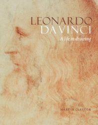 Leonardo da Vinci: A Life in Drawing Hardback