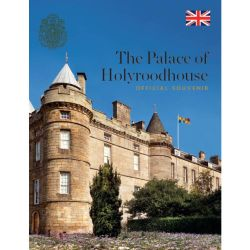 Palace of Holyroodhouse: The Official Souvenir Guide